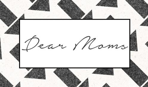 dear-moms