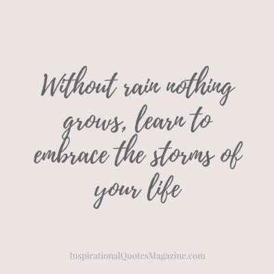 without-rain-nothing-grows-inspirational-quote-about-strength-2